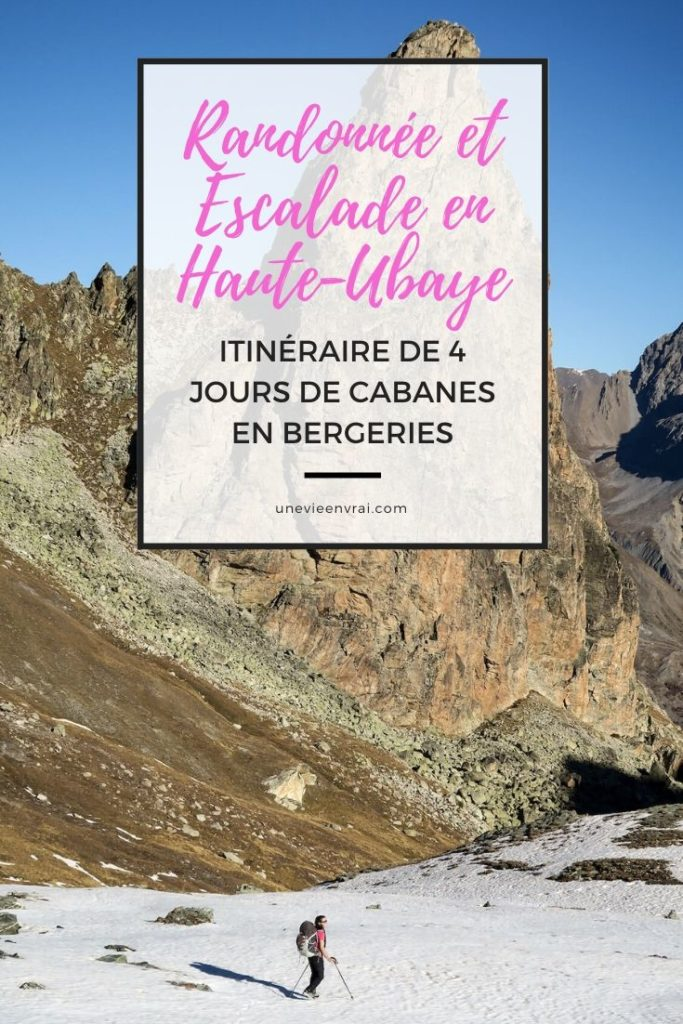 Randonnée et escalade en Haute-Ubaye : itinéraire de 4 jours